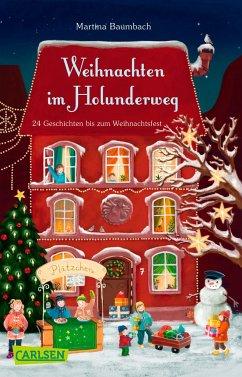 Weihnachten im Holunderweg - 24 Geschichten bis zum Weihnachtsfest - Baumbach, Martina