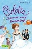 Internat und Prinzenball / Carlotta Bd.4