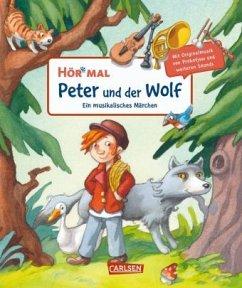 Peter und der Wolf / Hör mal Bd.26 - Reider, Katja