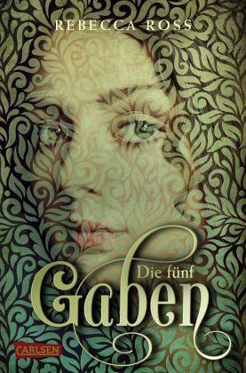 Die fünf Gaben / Valenias Töchter Bd.1 - Ross, Rebecca