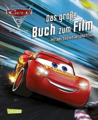 disney cars 3 das gro e buch zum film mit den besten geschichten buch b. Black Bedroom Furniture Sets. Home Design Ideas