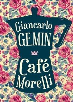 Café Morelli - Gemin, Giancarlo R.