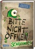 Schleimig! / Bitte nicht öffnen Bd.2