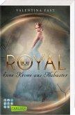 Eine Krone aus Alabaster / Royal Bd.3+4