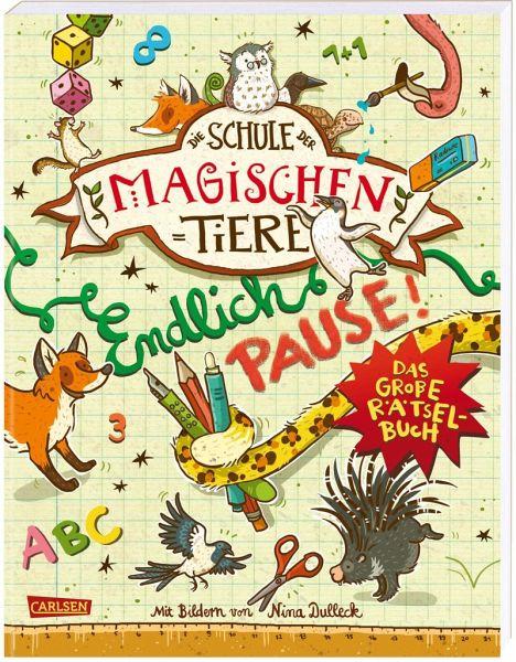 Die Schule der magischen Tiere - Endlich Pause! Das große Rätselbuch - Busch, Nikki; Auer, Margit