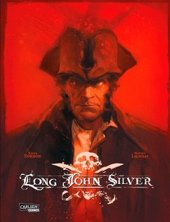 Long John Silver Gesamtausgabe - Dorison, Xavier