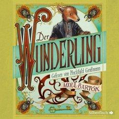 Der Wunderling, 5 Audio-CDs - Bartók, Mira