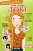 Fashion for Friends - Josi / Your Style Bd.4