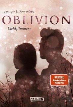 Lichtflimmern / Oblivion Bd.2 - Armentrout, Jennifer L.