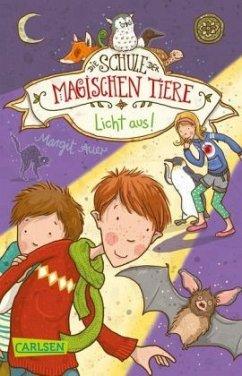 Licht aus! / Die Schule der magischen Tiere Bd.3 - Auer, Margit