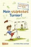 Mein stärkstes Turnier! Also fast ... / Lesenlernen mit Spaß + Anton Bd.3