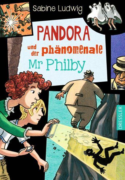 Pandora und der phänomenale Mr Philby - Ludwig, Sabine
