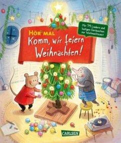 Komm, wir feiern Weihnachten / Hör mal Bd.25 - Reider, Katja