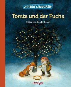 Tomte und der Fuchs - Lindgren, Astrid