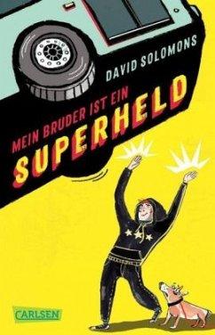 Mein Bruder ist ein Superheld - Solomons, David
