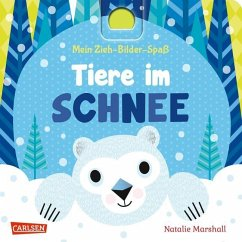 Mein Zieh-Bilder-Spaß: Tiere im Schnee - Marshall, Natalie; Hofmann, Julia