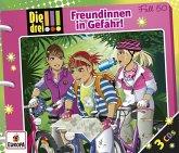 Die drei !!! - Freundinnen in Gefahr / Die drei Ausrufezeichen Bd.50 (3 Audio-CDs)
