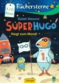 Superhugo fliegt zum Mond! / Superhugo Bd.5