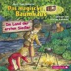 Im Land der ersten Siedler / Das magische Baumhaus Bd.25 (1 Audio-CD)