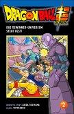 Das Gewinner-Universum steht fest! / Dragon Ball Super Bd.2