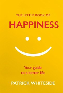 The Little Book of Happiness (eBook, ePUB)