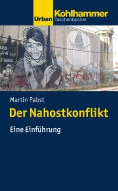 Der Nahostkonflikt - Pabst, Martin