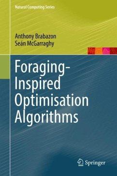 Foraging-Inspired Optimisation Algorithms