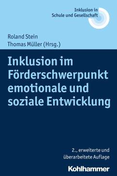 Inklusion im Förderschwerpunkt emotionale und soziale Entwicklung