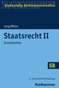 Staatsrecht II - Lang, Heinrich;Wilms, Heinrich