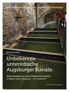 Unbekannte unterirdische Augsburger Kanäle