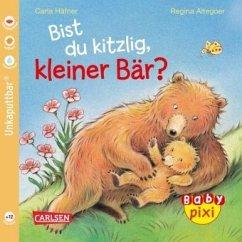 Bist du kitzlig, kleiner Bär? - Häfner, Carla