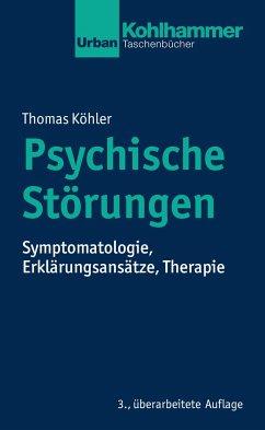 Psychische Störungen - Köhler, Thomas
