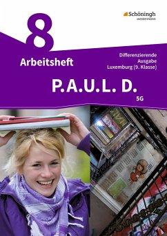 P.A.U.L. D. (Paul) 9. Arbeitsheft. Differenzierende Ausgabe. Luxemburg