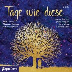 Tage wie diese, 3 Audio-CD - Green, John; Johnson, Maureen; Myracle, Lauren