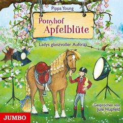 Ladys glanzvoller Auftritt / Ponyhof Apfelblüte Bd.10 (1 Audio-CD) - Young, Pippa
