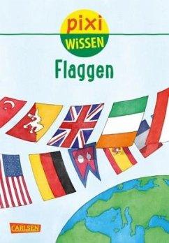 Flaggen / Pixi Wissen Bd.103