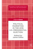 Political Marketing in the 2016 U.S. Presidential Election