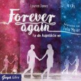 Für alle Augenblicke wir / Forever again Bd.1 (4 Audio-CDs)