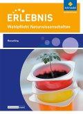 Erlebnis Naturwissenschaften. Wahlpflichtfach: Themenheft Recycling. Nordrhein-Westfalen