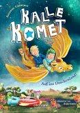 Auf ins Drachenland! / Kalle Komet Bd.2