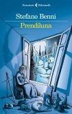 Prendiluna (eBook, ePUB)