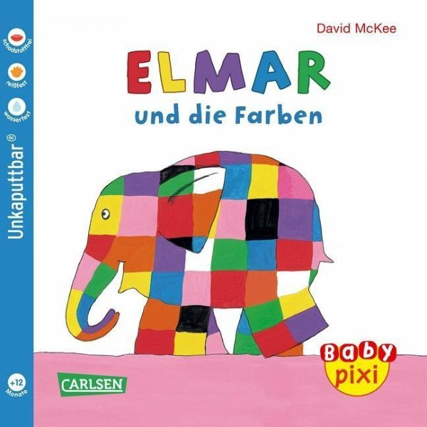 Eines der tollen Baby Pixi Bücher im Softcover-Format: Elmar und die Farben. Ideal als Babybuch.