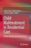 Child Maltreatment in Residential Care