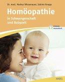 Homöopathie in Schwangerschaft und Babyzeit