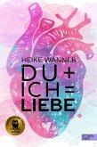 Du + Ich = Liebe (eBook, ePUB)