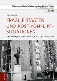 Fragile Staaten und Post-Konflikt-Situationen (eBook, PDF)