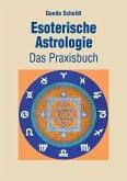 Esoterische Astrologie (eBook, ePUB)