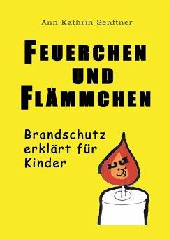 Feuerchen und Flämmchen (eBook, ePUB)