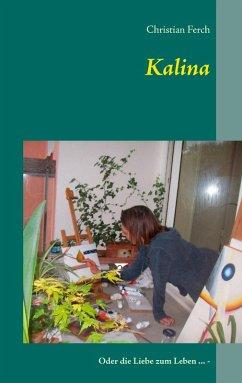 Kalina (eBook, ePUB)