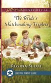 The Bride's Matchmaking Triplets (Mills & Boon Love Inspired Historical) (Lone Star Cowboy League: Multiple Blessings, Book 3) (eBook, ePUB)